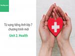 Video Từ vựng tiếng Anh lớp 7 - Unit 2: Health - Học Hay