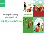 Video Từ vựng tiếng Anh lớp 7 - Unit 3: Community Service - Học Hay