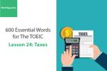 Sách 600 Từ vựng TOEIC – Lesson 24: Taxes – Học Hay