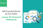 Sách 600 Từ vựng TOEIC – Lesson 25: Financial Statements – Học Hay