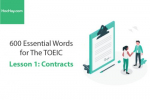 Sách 600 Từ vựng TOEIC – Lesson 1: Contracts – Học Hay