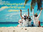 Từ vựng tiếng Anh theo chủ đề kỳ nghỉ hè, nghỉ đông - HocHay