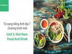 Video Từ vựng tiếng Anh lớp 7 - Unit 5: Vietnam Food and Drink - Học Hay