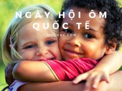 Ngày hội Ôm quốc tế - International Free Hugs Day (4/12)