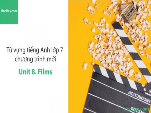 Video Từ vựng tiếng Anh lớp 7 - Unit 8: Films - Học Hay