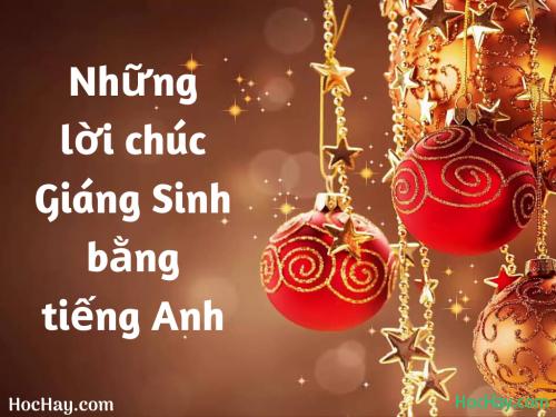 Những lời chúc Giáng Sinh bằng tiếng Anh - HocHay
